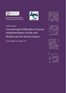 Guidance Paper and Model Legal Provisions for combating PF - RUSI supported by APG