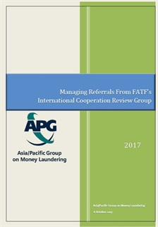 Managing Referrals from FATF's International Cooperation Review Group